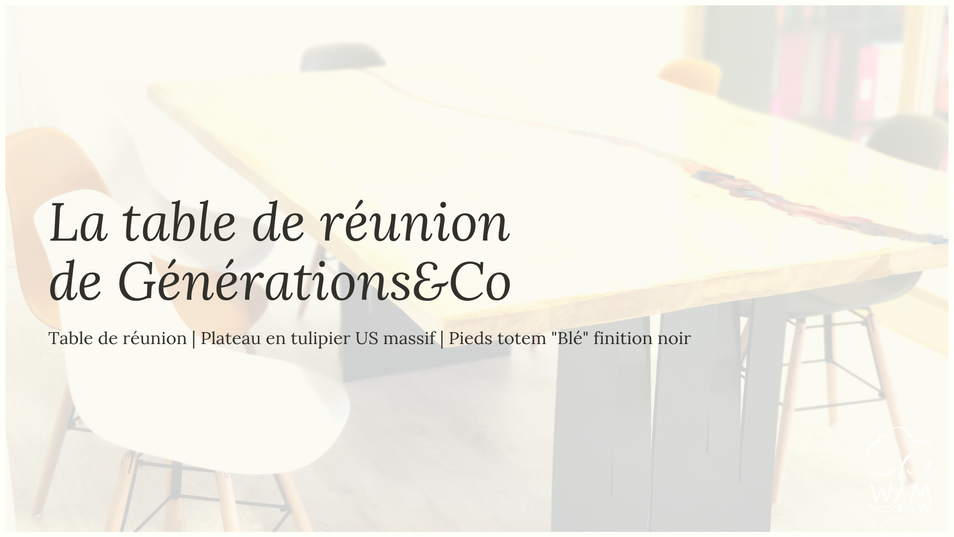 La table de réunion de G&Co